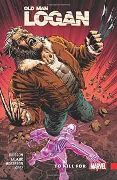 Wolverine: Old Man Logan Vol. 8: To Kill For (Wolverine: Old Man Logan (2015), 8)