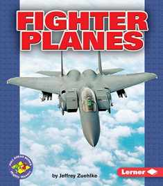 Fighter Planes (Pull Ahead Books ― Mighty Movers)