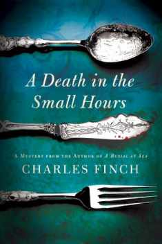 A Death in the Small Hours: A Mystery (Charles Lenox Mysteries, 6)