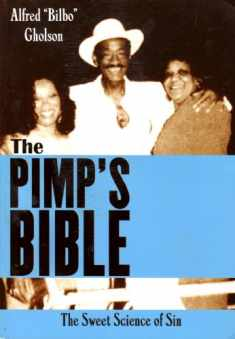 The Pimp's Bible: The Sweet Science of Sin