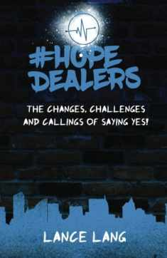 #HopeDealers: The Changes, Challenges & Callings of saying YES!