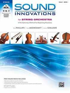 Sound Innovations for String Orchestra, Bk 1: A Revolutionary Method for Beginning Musicians (Cello), Book & Online Media