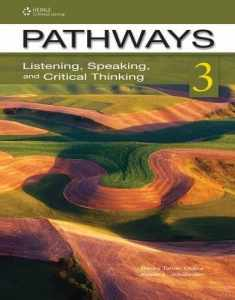 Pathways Split Text 3A: Listening, Speaking, and Critical Thinking: Split Edition