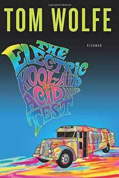 The Electric Kool-Aid Acid Test