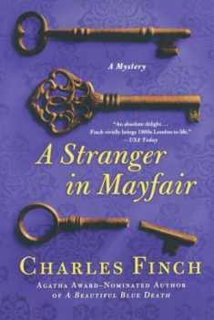 A Stranger in Mayfair: A Mystery (Charles Lenox Mysteries, 4)