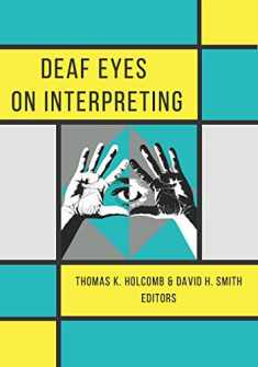 Deaf Eyes on Interpreting