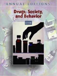 Annual Editions: Drugs, Society, and Behavior 07/08