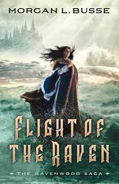 Flight of the Raven (The Ravenwood Saga)