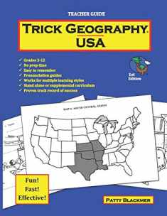 Trick Geography: USA--Teacher Guide: Making things what they're not so you remember what they are!