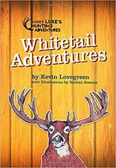 Whitetail Adventures (Lucky Luke's Hunting Adventures Series)