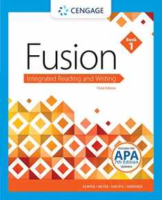 Fusion: Integrated Reading and Writing, Book 1 (with 2019 APA Updates)