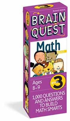 Brain Quest 3rd Grade Math Q&A Cards: 1000 Questions and Answers to Challenge the Mind. Curriculum-based! Teacher-approved! (Brain Quest Decks)
