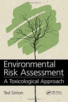 Environmental Risk Assessment: A Toxicological Approach