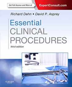 Essential Clinical Procedures: Expert Consult - Online and Print (Dehn, Essential Clinical Procedures)