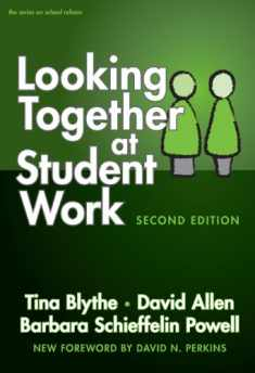 Looking Together at Student Work, Second Edition (On School Reform)