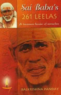 Sai Baba's 261 Leelas: A Treasure House of Miracles