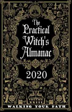 The Practical Witch's Almanac 2020: Walking Your Path (When a Witch)
