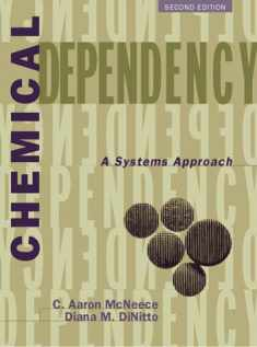 Chemical Dependency: A Systems Approach (2nd Edition)