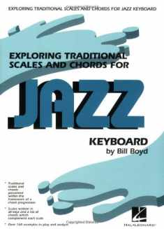 Exploring Traditional Scales and Chords for Jazz Keyboard