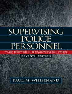 Supervising Police Personnel: The Fifteen Responsibilities (Pearson Criminal Justice)