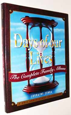 Days of Our Lives: The Complete Family Album: A 30th Anniversary Celebration