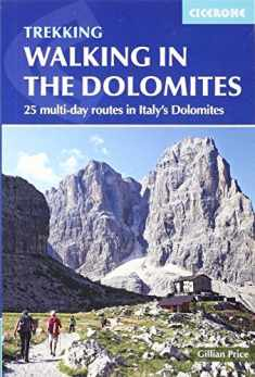 Walking in the Dolomites: 25 Multi-day Routes in Italy's Dolomites (GUIDE)