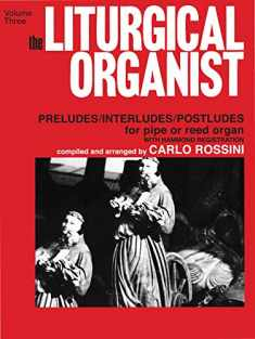 The Liturgical Organist, Vol. 3