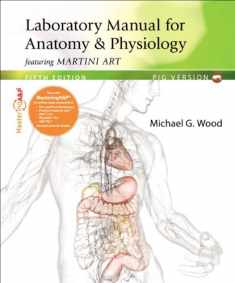 Laboratory Manual for Anatomy & Physiology featuring Martini Art, Pig Version (5th Edition)