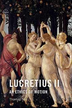 Lucretius II: An Ethics of Motion
