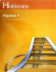 Horizons Algebra I Student Tests & Resources Book