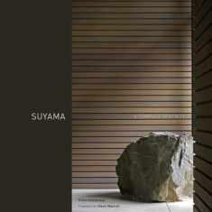 Suyama: A Complex Serenity