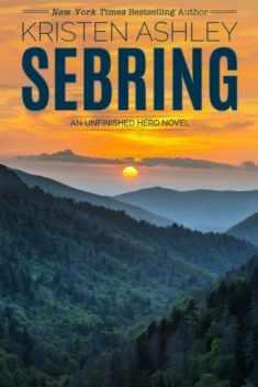 Sebring (Unfinished Heroes) (Volume 5)