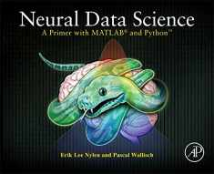 Neural Data Science: A Primer with MATLAB and Python