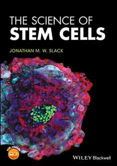 The Science of Stem Cells