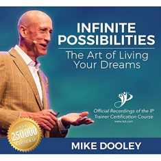 Infinite Possibilities: The Art of Living Your Dreams (Audio CD)