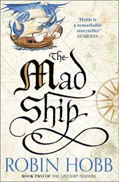 The Mad Ship (The Liveship Traders, Book 2)