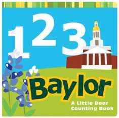 1, 2, 3 Baylor: A Little Bear Counting Book (Big Bear Books)