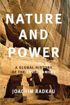 Nature and Power (Publications of the German Historical Institute (Paperback))
