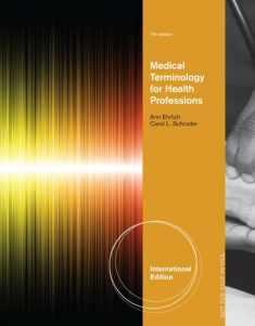 Medical Terminology for Health Professions. Ann Ehrlich, Carol L. Schroeder