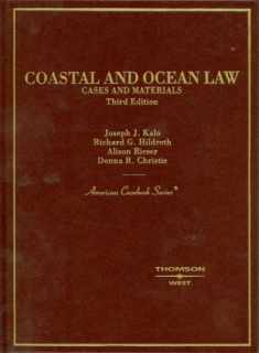 Coastal and Ocean Law (American Casebook Series)