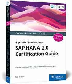 SAP HANA 2.0 Certification Guide: Application Associate Exam C_HANAIMP_15 (3rd Edition) (SAP PRESS)