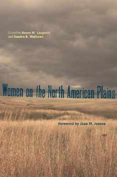 Women on the North American Plains (Plains Histories)