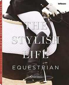 The Stylish Life: Equestrian