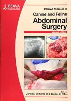 BSAVA Manual of Canine and Feline Abdominal Surgery (BSAVA British Small Animal Veterinary Association)