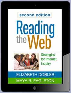 Reading the Web, Second Edition: Strategies for Internet Inquiry