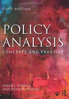 Policy Analysis: Concepts and Practice