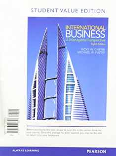 International Business: A Managerial Perspective, Student Value Edition
