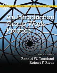 An Introduction to Group Work Practice (7th Edition)