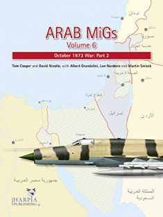 Arab MiGs. Volume 6: October 1973 War, Part 2