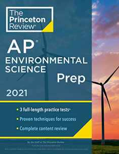 Princeton Review AP Environmental Science Prep, 2021: 3 Practice Tests + Complete Content Review + Strategies & Techniques (College Test Preparation)